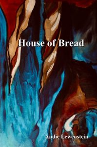 House of Bread by Andie Lewenstein